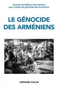 Le génocide des Arméniens - Un siècle de recherche 1915-2015: Un siècle de recherche (1915-2015)