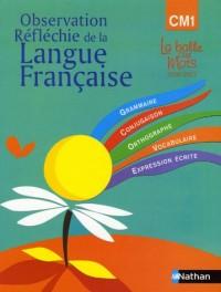 Observation réflechie de la langue française CM1 manuel