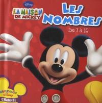 Les nombres de 1 à 16 La maison de Mickey