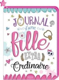 Carnets & petits papiers - Journal d'une fille extraordinaire