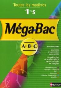 Méga-Bac 1e S : Toutes les matières