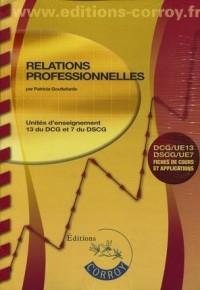 Relations Professionnelles - Ue 13 du Dcg et Ue 7 du Dscg