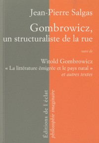 Witold Gombrowicz une Non Divine Comedie