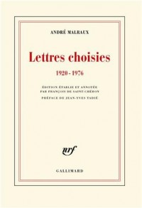 Lettres choisies: (1920-1976)