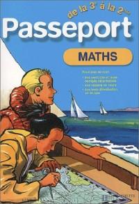 Passeport : Mathématiques, de la 3e à la 2de - 14-15 ans (+ corrigé)