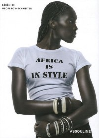 Africa is in Style : Edition en langue anglaise