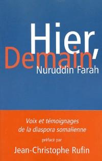 Hier, demain. Voix et témoignages de la diaspora somalienne
