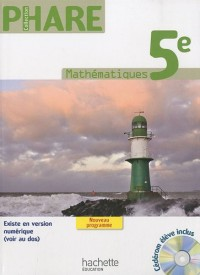 Mathématiques 5e, Phare : Programme 2010 (1Cédérom)