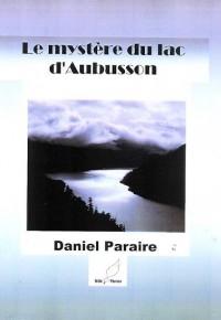 Le Mystere du Lac d'Aubusson