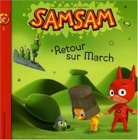 Samsam, Tome 2 : Retour sur March