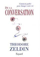 De la conversation: Comment parler peut changer votre vie