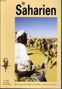 LE SAHARIEN n°167 : La piste des 40jours - Transports sahariens - Un témoin de la mission de G. Rohlfs dans le désert Libyque en 1874 ? - Timimoun 1952 - L'attaque du pote de Timimoun - SOS préhistoir