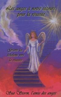Les anges à notre secours pour la réussite