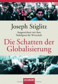 Die Schatten der Globalisierung.
