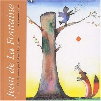 Jean de La Fontaine : Les Fables
