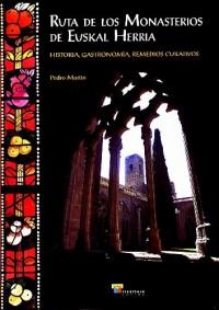 Ruta De Los Monasterios De Euskal Herria