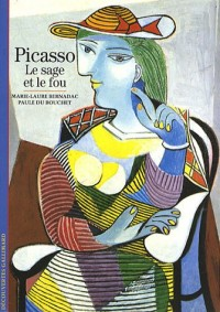 Picasso : Le sage et le fou