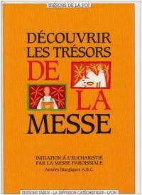 Découvrir les trésors de la messe