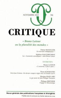 Critique, N° 786, Novembre 201 : Bruno Latour ou la pluralité des mondes
