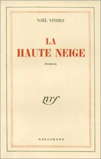 La Haute Neige (livre non massicoté)