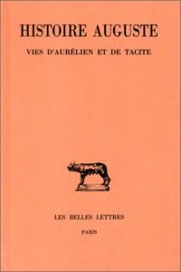 Histoire Auguste. Vies d'Aurélien et de Tacite