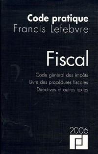 Fiscal : Code général des impôts, Livre des procédures fiscales, Directives et autres textes,