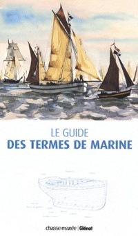 Le guide des termes de marine