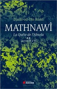 Mathnawi la Quete de l Absolu Tome 2