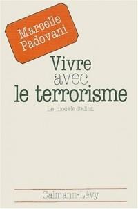 Vivre avec le terrorisme. : Le modèle italien