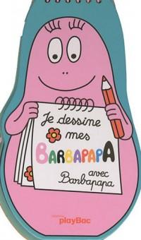 Je dessine mes Barbapapa avec Barbapapa
