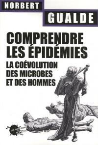 Comprendre les épidémies : La coévolution des microbes et des hommes