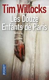 Les Douze Enfants de Paris [Poche]