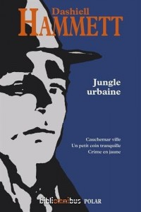Jungle urbaine (N. éd.)
