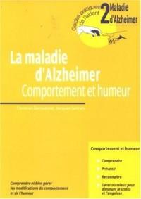 La maladie d'Alzheimer : Comportement et humeur