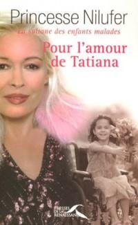 Pour l'amour de Tatiana