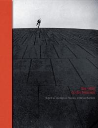 Des villes et des hommes : Regard sur la collection Florence et Damien Bachelot
