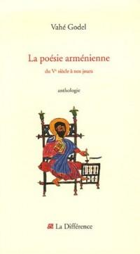 La poésie arménienne : Du Ve siècle à nos jours