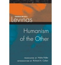 [HUMANISM OF THE OTHER] by (Author)Levinas, Emmanuel on Jan-30-06
