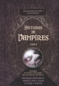 Histoires de vampires : Tome 1