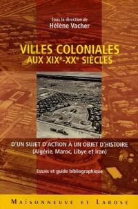 Villes coloniales aux XIXe-XXe siècles