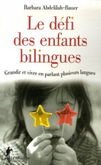 Le défi des enfants bilingues : Grandir et vivre en parlant plusieurs langues