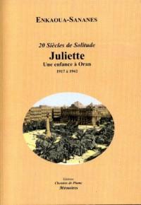 Juliette : Une enfance à Oran
