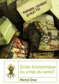 crise économique ou crise du sens