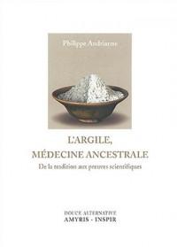 L'argile : médecine ancestrale
