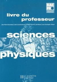 Sciences Physiques Bac Pro 1e-Tle : Livre du professeur