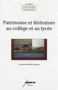 Patrimoine et littérature au collège et au lycée