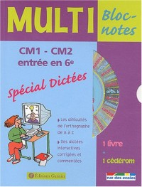 Multi Bloc-Notes : Dictées, CM1-CM2 (1 livre + 1 CD-Rom)