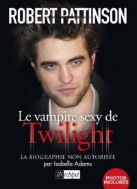 Robert Pattinson, le vampire de Twilight