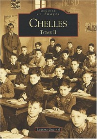 Chelles : Tome 2