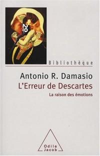 L'erreur de Descartes : La raison des émotions